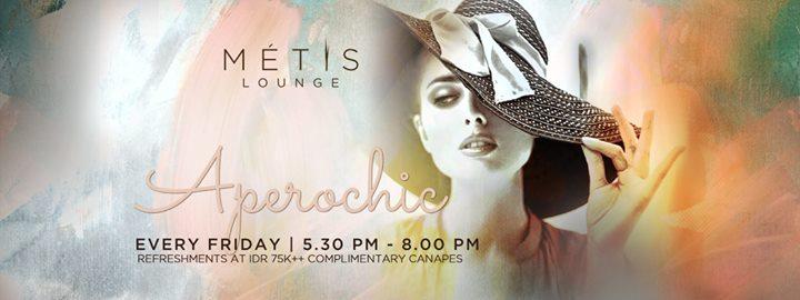 METIS Lounge presents Aperochic ft. DJ Buche & DJ Kas