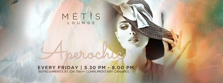 METIS Lounge presents Aperochic ft. DJ Mistral & DJ Kas