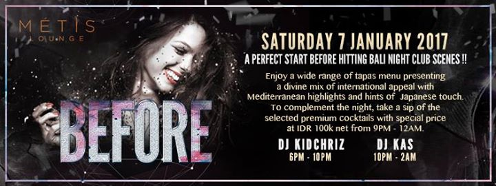 MÉTIS Lounge presents Before ft. DJ Kidchriz & DJ Kas