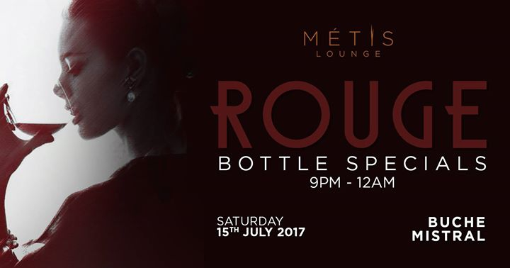 METIS Lounge presents Rouge ft. Buche & Mistral