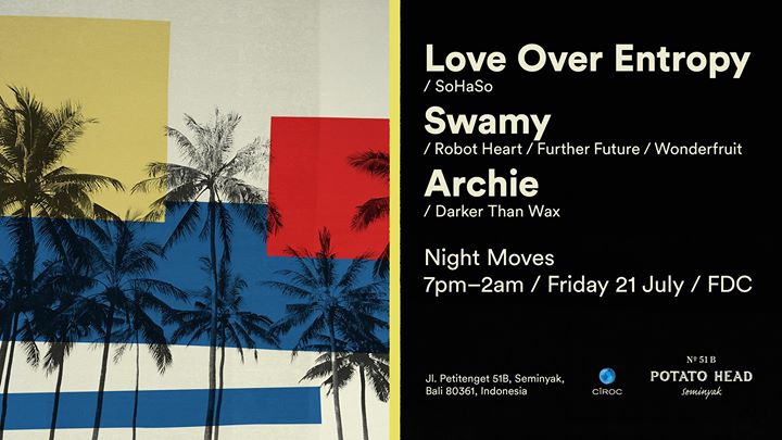 Night Moves ft. Love Over Entropy, Swamy & Archie