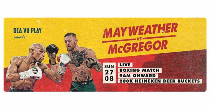 Sea Vu Play presents: Mayweather vs McGregor