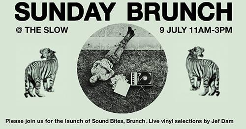 Sound Bites - Sunday Brunch at The Slow