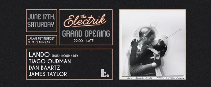 The Electrik Grand Opening - Lando ( Rush Hour / DE)