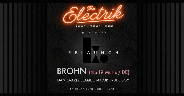 The Electrik Soft Opening - Koh Relaunch