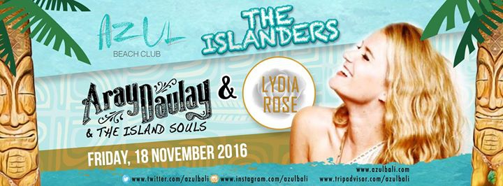 The Islanders with Lydia Rose & Aray Daulay