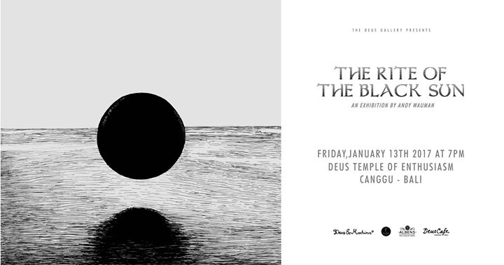 The Right of The Black Sun - An Exhibition by Andy Wauman