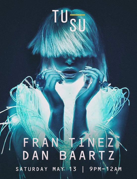 Tusu Nights Saturday May 13 with Fran Tinez & Dan Baartz