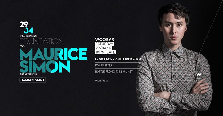 W Bali Presents Foundation ft Maurice Simon