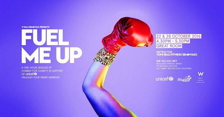 W Bali Presents Fuel Me Up