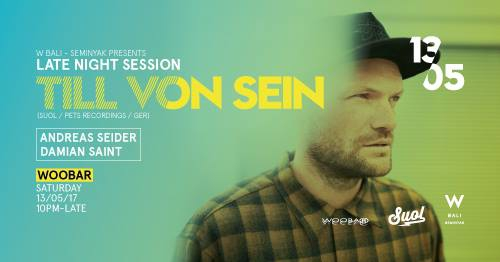 W Bali Presents Late Night ft. Till Von Sein