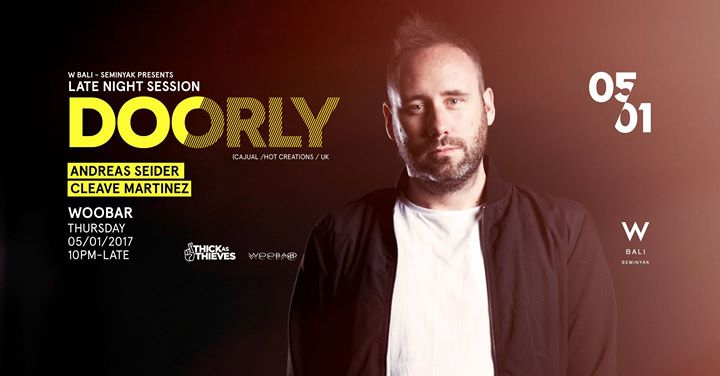 W Bali Presents Late Night Session ft Doorly