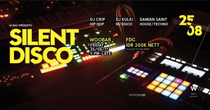 W Bali Presents Silent Disco