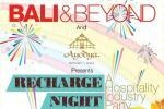 Recharge Night at Ayodya Resort Bali.