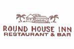 Round House Inn Restaurant & Bar