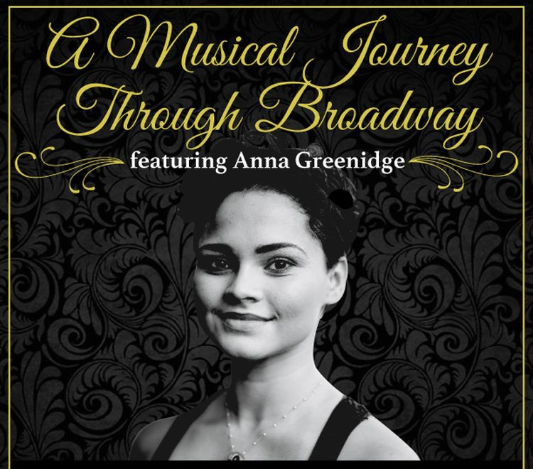 A Musical Journey Through Broadway ft. Anna Greenidge