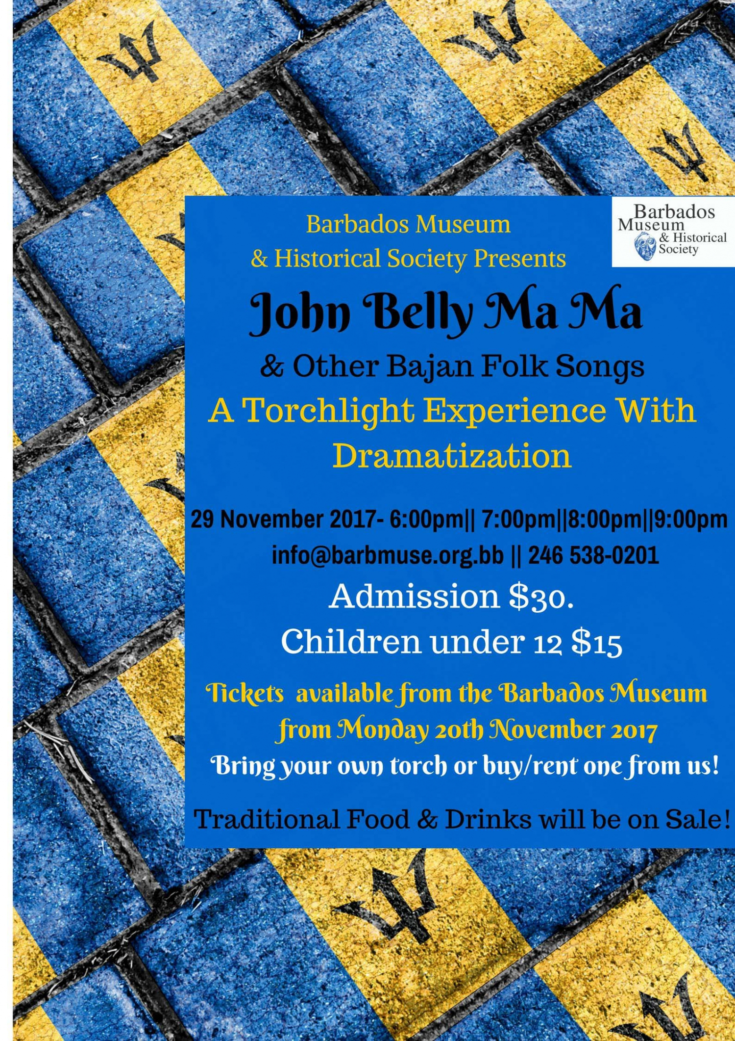 Barbados Museum Independence Torchlight Tour