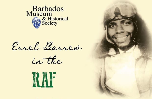 Barbados Museum's 'Errol Barrow in the R.A.F.'