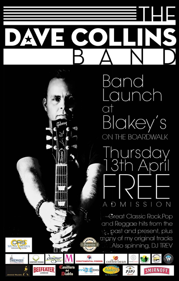 The Dave Collins Band Launch at Blakey's on the Boardwalk