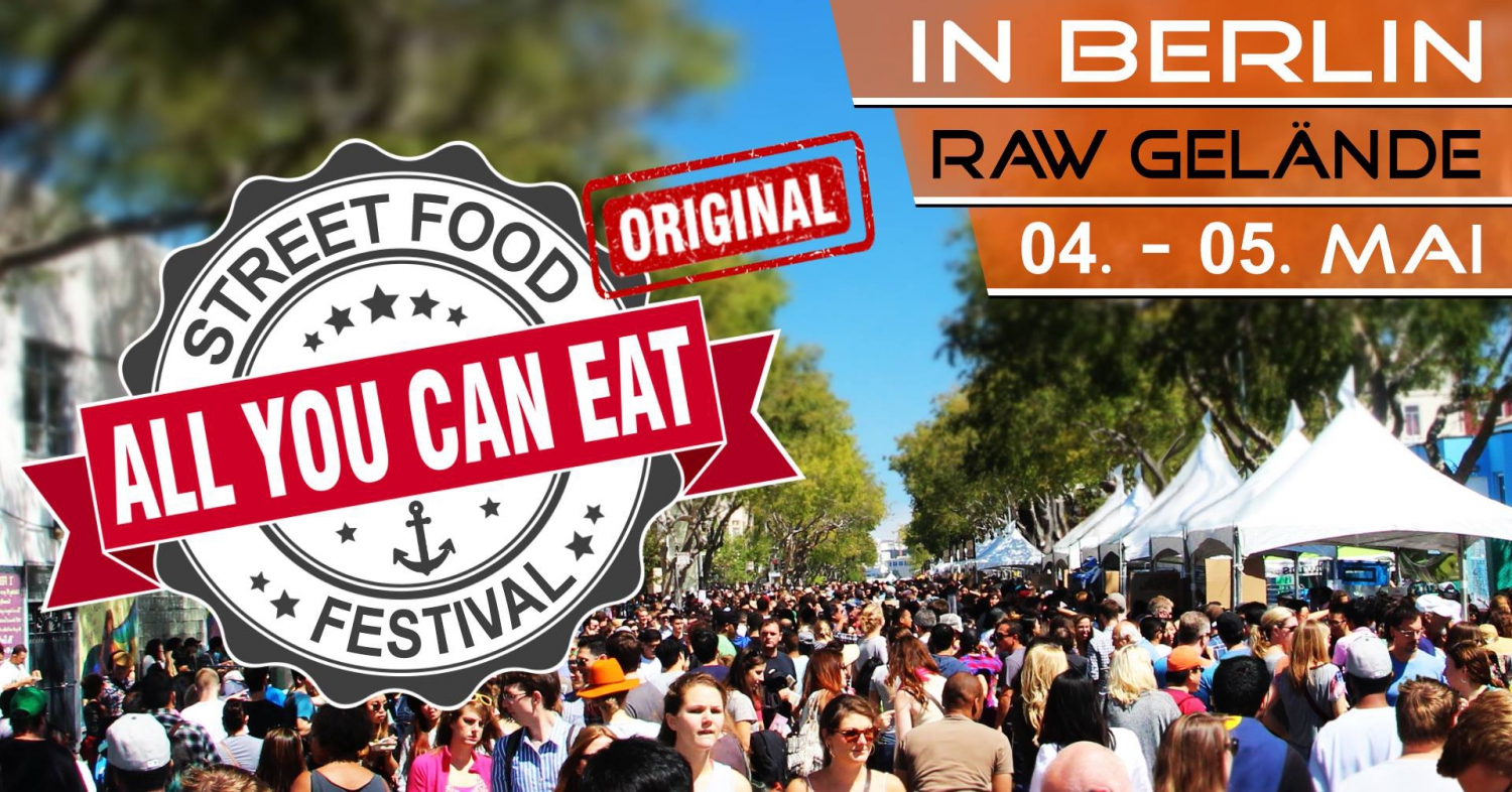 1st - All You Can Eat - Street Food Festival