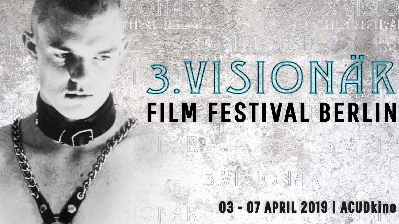 3rd Visionär Film Festival - Berlin