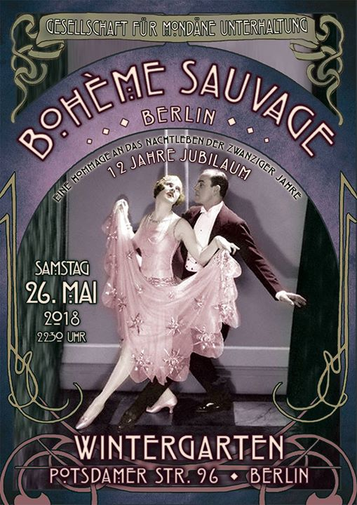 Bohème Sauvage Berlin Nº97 - 12 Jahre - 26. Mai 2018
