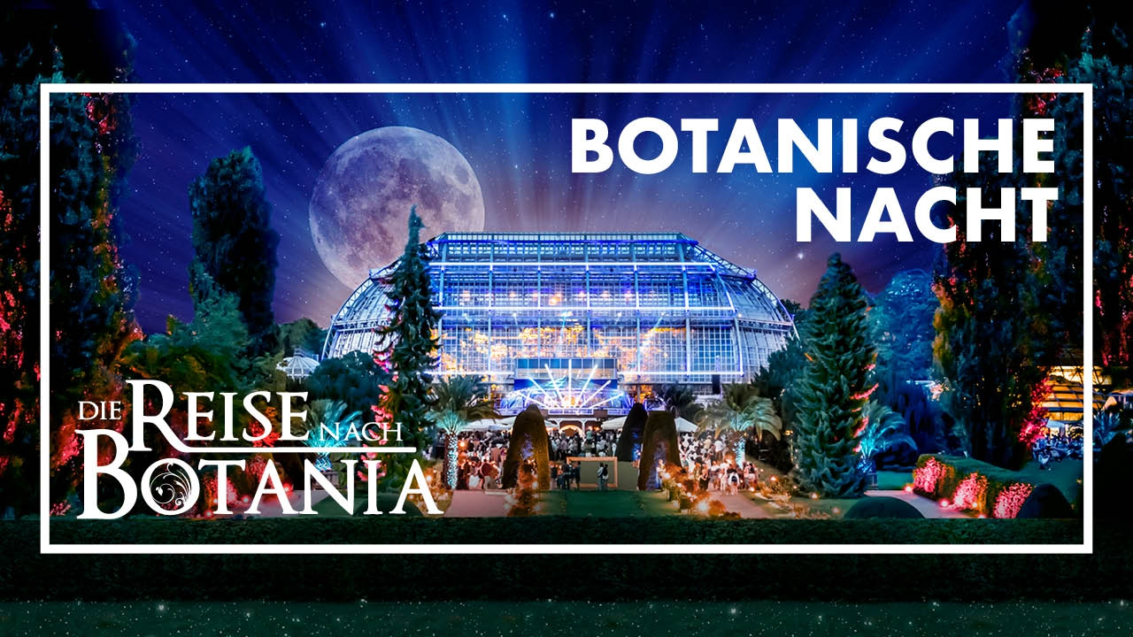 Botanische Nacht 2019