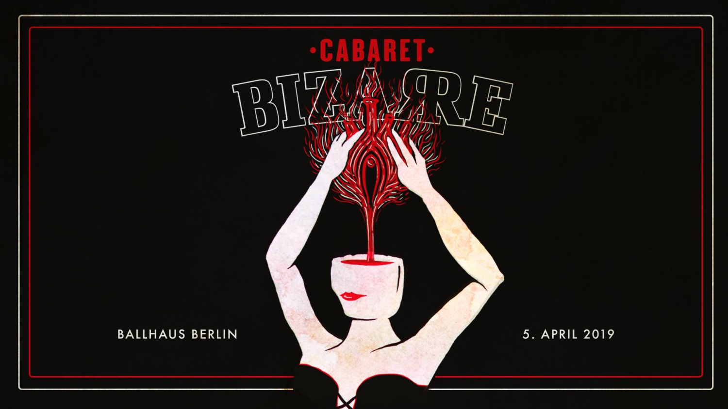 Cabaret Bizarre - Back to Berlin !