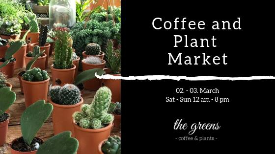 Coffee and Plant Market - Happy Birthday 'The Greens'!