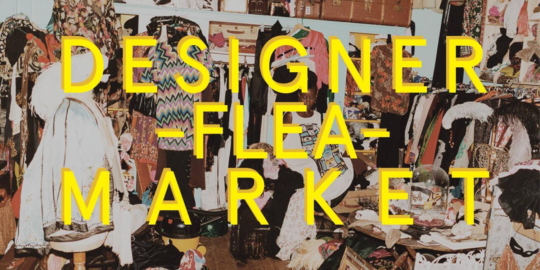 Designer Flea-market // Sample Sale - JULY