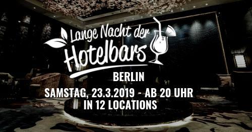 Die lange Nacht der Hotelbars Berlin
