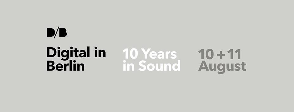 Digital in Berlin's 10 Years in Sound Festival