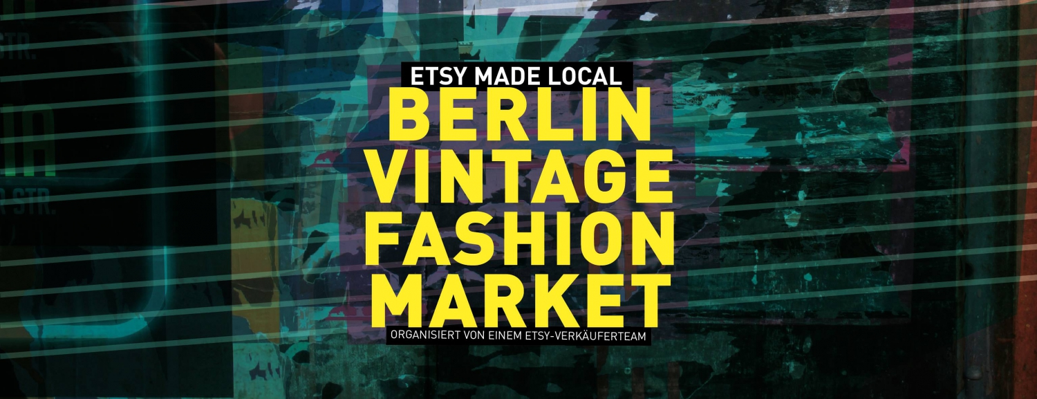 Etsy Made Local - Berlin Vintage Fashion Market