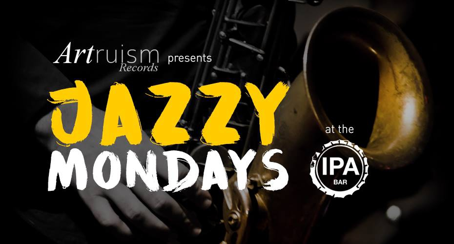 Jazzy Mondays At IPA Bar April 16th