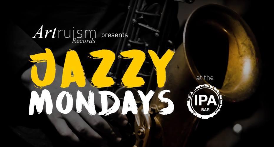 Jazzy Mondays At IPA Bar March 12th