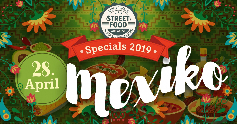 Street Food auf Achse Spezial 'Mexico'