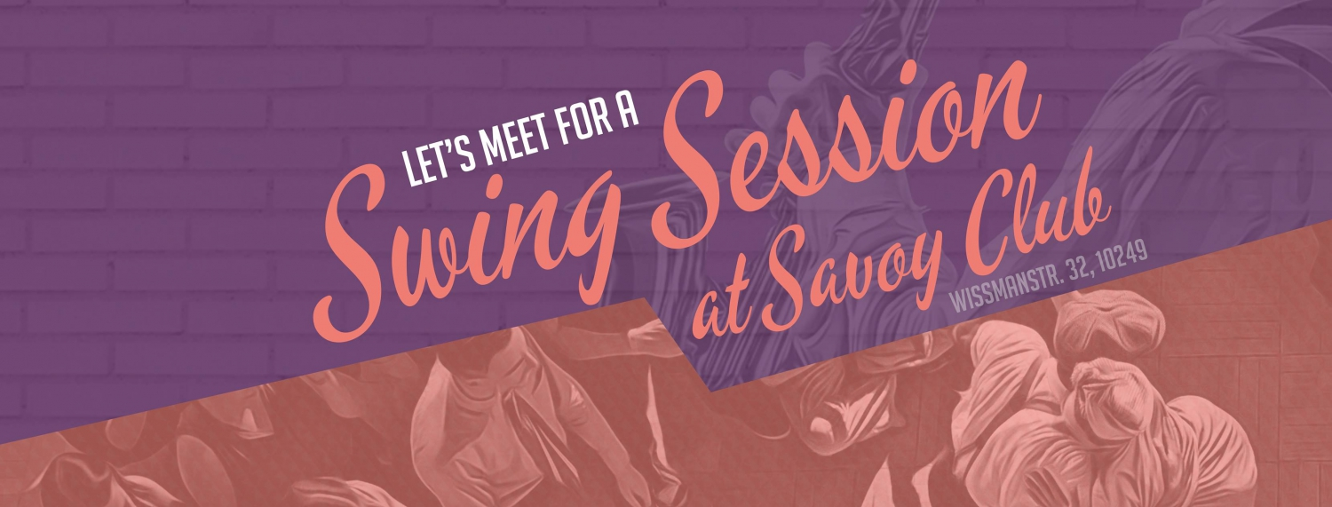 Swing Session at Savoy Club - Live Music & Dance in Neukölln