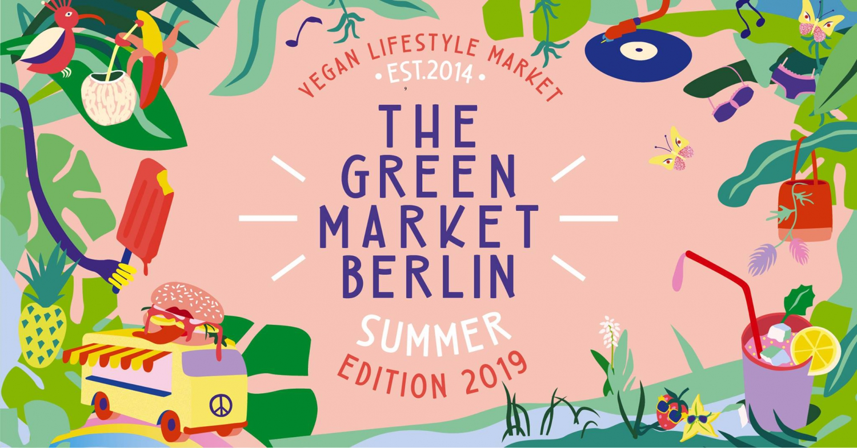 The Green Market Berlin: Summer Edition 2019