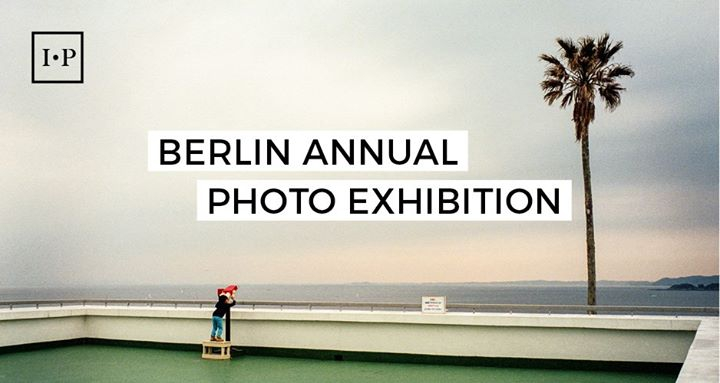 The Independent Photographer: Berlin Photo Exhibition