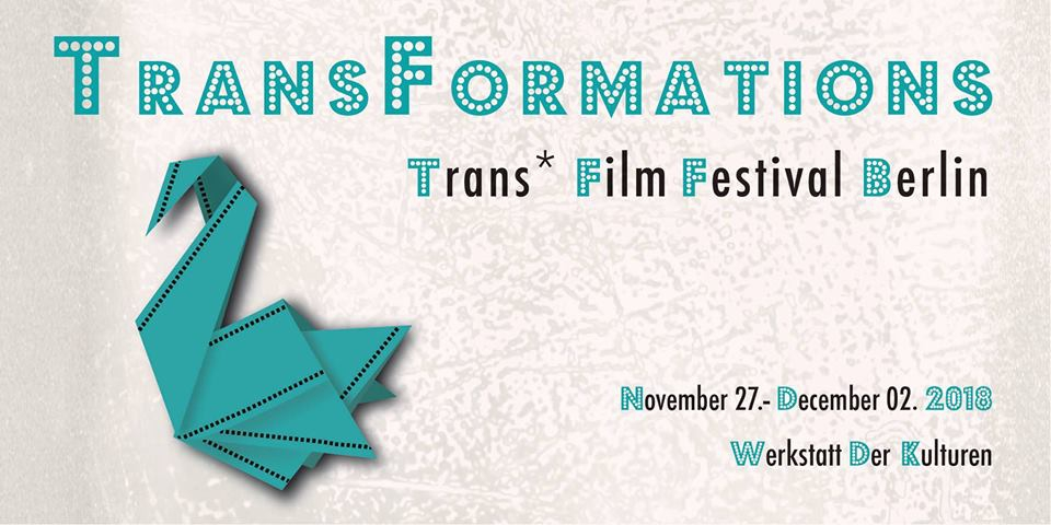 TransFormations - Trans* Film Festival Berlin