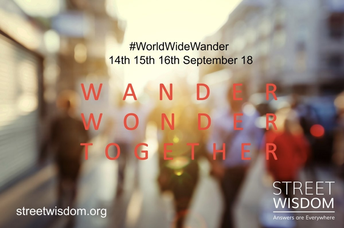 World Wide Wander 2018 - Street Wisdom