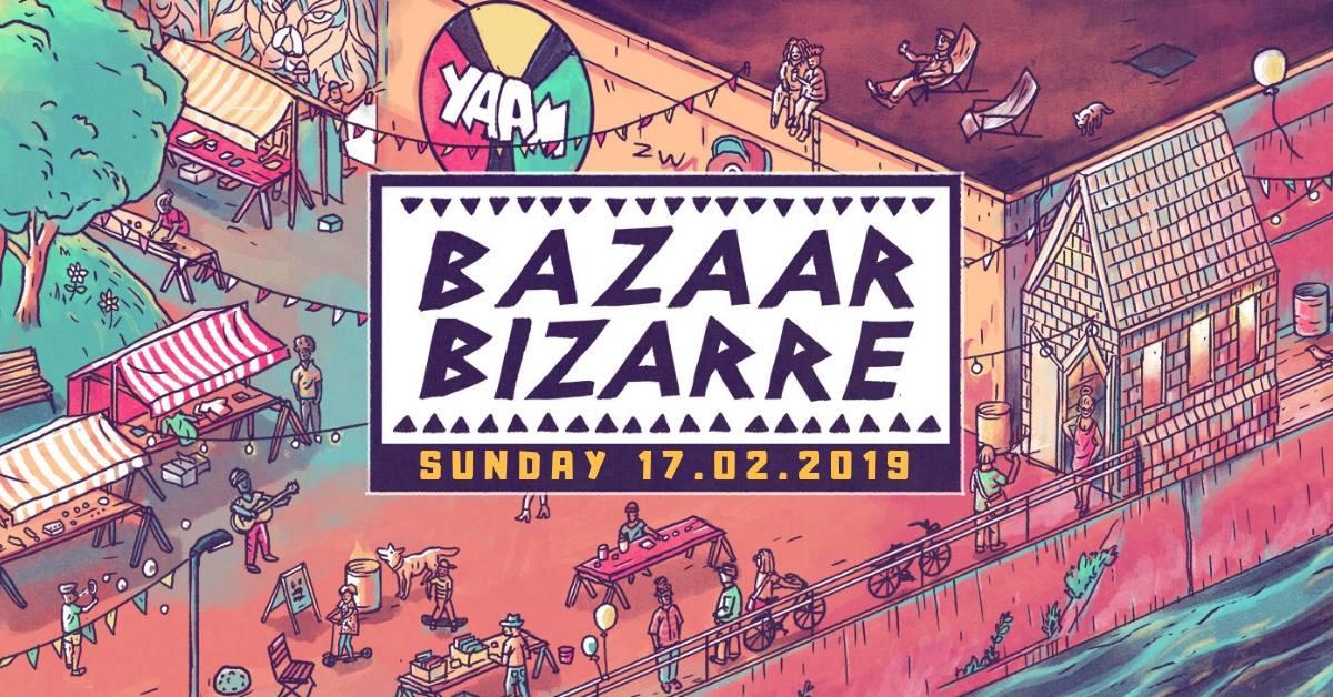 Yaam Presents: Bazaar Bizarre #4