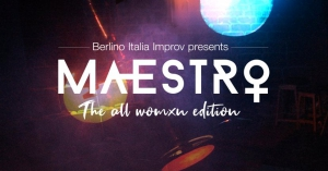 Maestro™ Impro - The All Womxn Edition