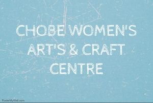Chobe Women's Arts and Crafts