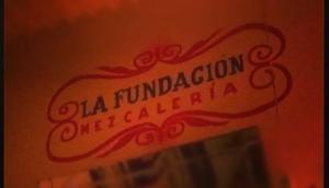 La Fundación Mezcaleria