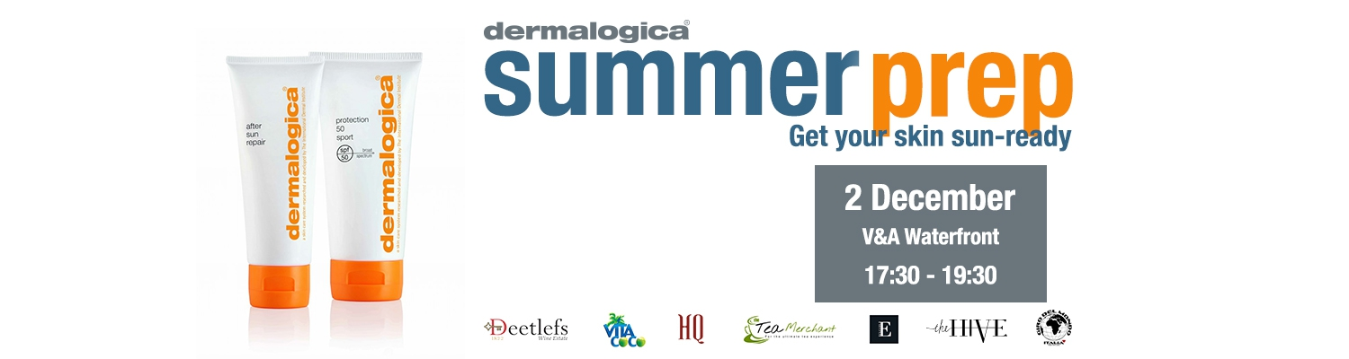 Celebrating Summer Skin with Dermalogica (V&A Waterfront)