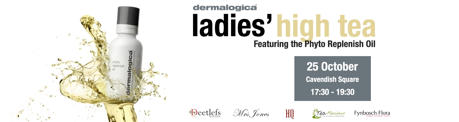 Ladies' High Tea at Dermalogica (Cavendish Square)
