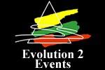 Evolution 2 Events
