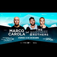 Marco Carola & The Martinez Brothers