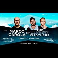 Marco Carola & The Martinez Brothers